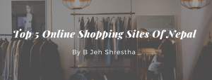 Top 5 Online Shopping Sites Of Nepal